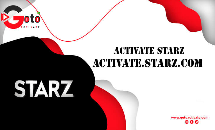How To Activate Starz | Watch Starz On TV