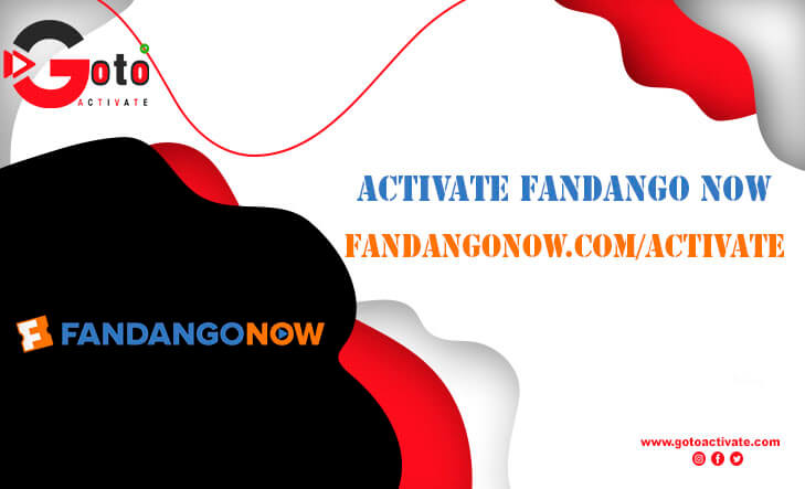 How To Activate And Watch Fandango Now?
